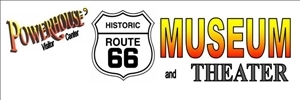Powerhouse Route 66 Museum - Kingman, AZ 86401
