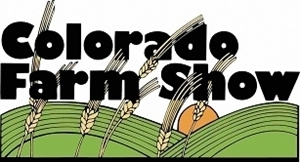 SORRY, THIS EVENT IS NO LONGER ACTIVE<br>Colorado Farm Show - Greeley, Colorado 80631