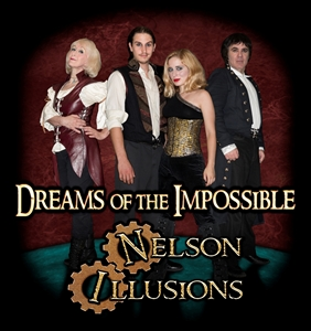 Nelson Illusions  Dream of the Impossible Tour