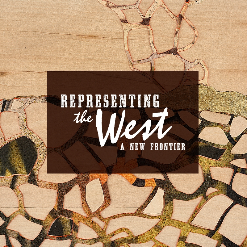 Representing the West: A New Frontier - Pueblo, CO 81003