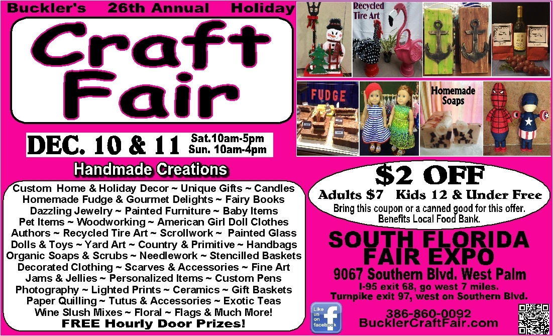 Buckler's 26th Annual Holiday CRAFT FAIR Dec 10 & 11 WPB