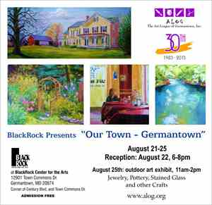 SORRY, THIS EVENT IS NO LONGER ACTIVE<br>BlackRock presents Our Town - Germantown Art Show