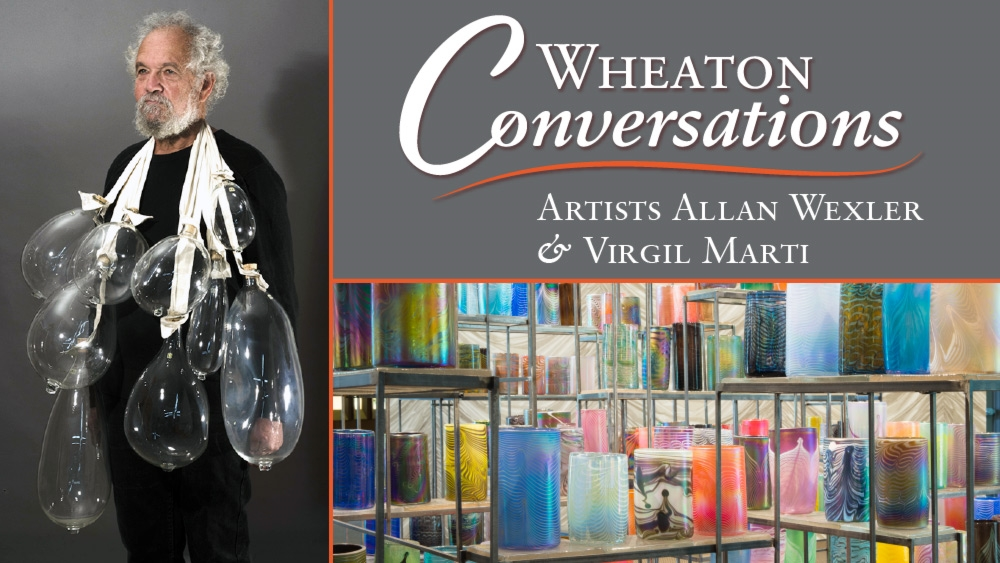 Wheaton Conversations: Allan Wexler and Virgil Marti
